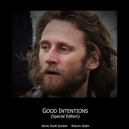 """Good Intentions: Special Edition"" - Now on IMDb"