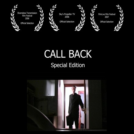 "Short Films - ""Call Back: Special Edition"" - Now on the IMDb"