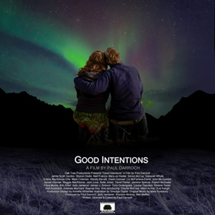 Feature Films - Good Intentions Teaser Trailer and Promotional Poster