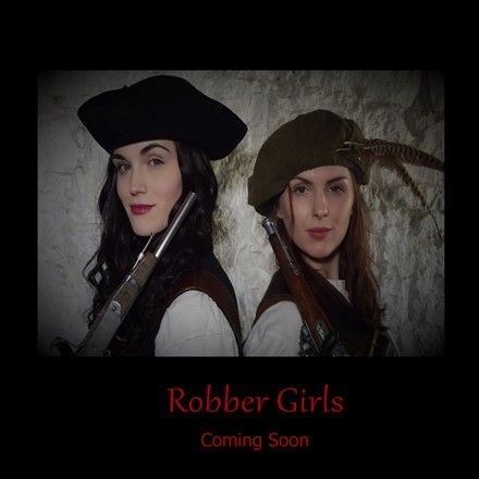 "Short Films - ""Robber Girls"" - Completion"